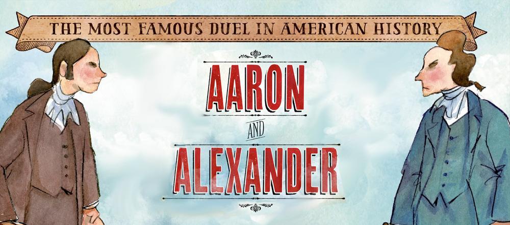 Aaron & Alexander: America\\\'s Most Famous Duel